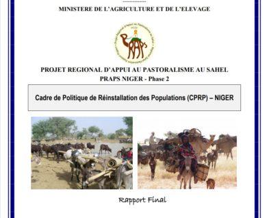 Rapport final de Cadre de Politique de Réinstallation des Populations (CPRP) – NIGER validé dans le cadre de PRAPS 2