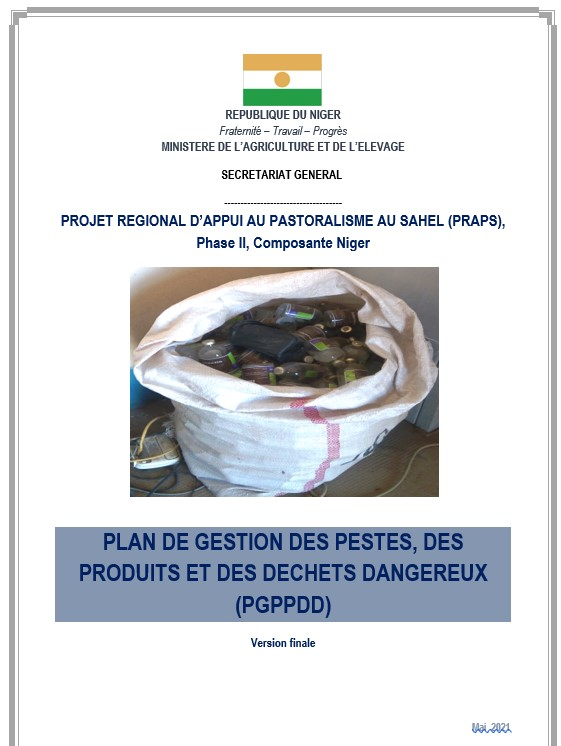 PLAN DE GESTION DES PESTES, DES PRODUITS ET DES DECHETS DANGEREUX (PGPPDD) PRAPS II COMPOSANTE NIGER